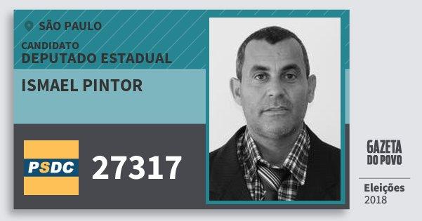 Santinho Ismael Pintor 27317 (DC) Deputado Estadual | São Paulo | Eleições 2018