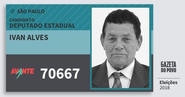 Santinho Ivan Alves 70667 (AVANTE) Deputado Estadual | São Paulo | Eleições 2018