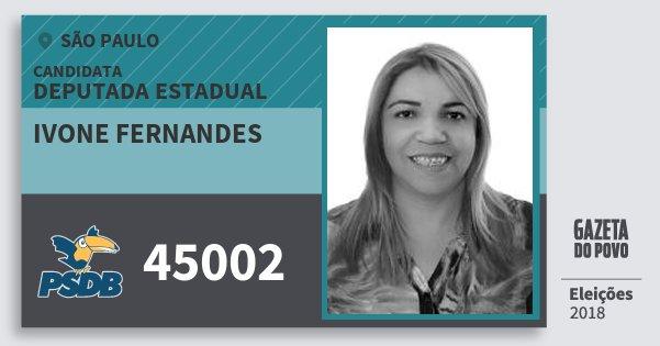 Santinho Ivone Fernandes 45002 (PSDB) Deputada Estadual | São Paulo | Eleições 2018