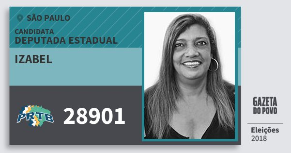 Santinho Izabel 28901 (PRTB) Deputada Estadual | São Paulo | Eleições 2018