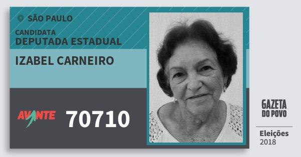 Santinho Izabel Carneiro 70710 (AVANTE) Deputada Estadual   São Paulo   Eleições 2018