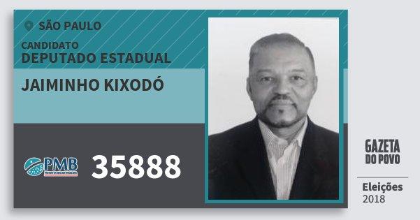 Santinho Jaiminho Kixodó 35888 (PMB) Deputado Estadual | São Paulo | Eleições 2018