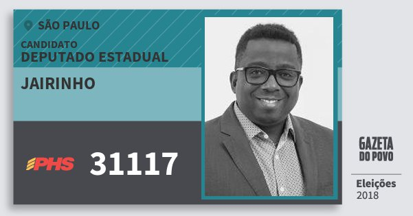 Santinho Jairinho 31117 (PHS) Deputado Estadual | São Paulo | Eleições 2018