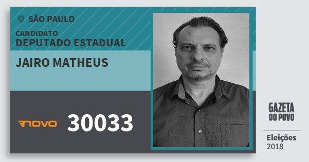 Santinho Jairo Matheus 30033 (NOVO) Deputado Estadual | São Paulo | Eleições 2018