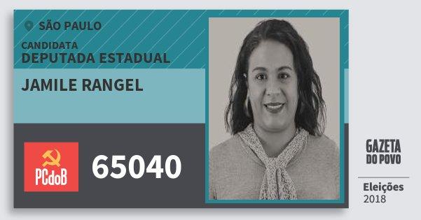 Santinho Jamile Rangel 65040 (PC do B) Deputada Estadual | São Paulo | Eleições 2018