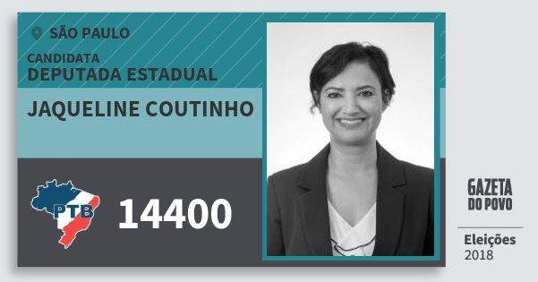 Santinho Jaqueline Coutinho 14400 (PTB) Deputada Estadual | São Paulo | Eleições 2018