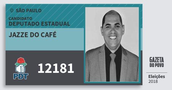 Santinho Jazze do Café 12181 (PDT) Deputado Estadual | São Paulo | Eleições 2018