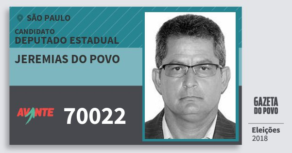 Santinho Jeremias do Povo 70022 (AVANTE) Deputado Estadual | São Paulo | Eleições 2018