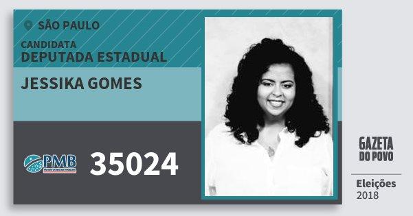 Santinho Jessika Gomes 35024 (PMB) Deputada Estadual | São Paulo | Eleições 2018