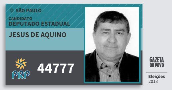 Santinho Jesus de Aquino 44777 (PRP) Deputado Estadual | São Paulo | Eleições 2018
