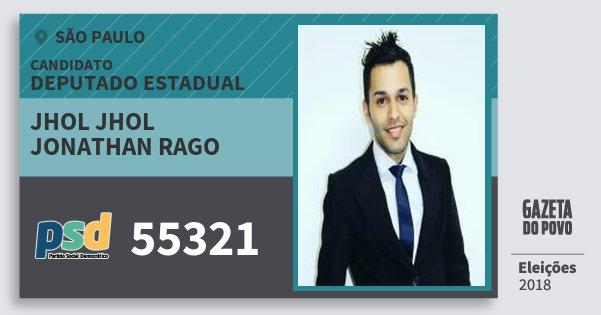 Santinho Jhol Jhol Jonathan Rago 55321 (PSD) Deputado Estadual | São Paulo | Eleições 2018