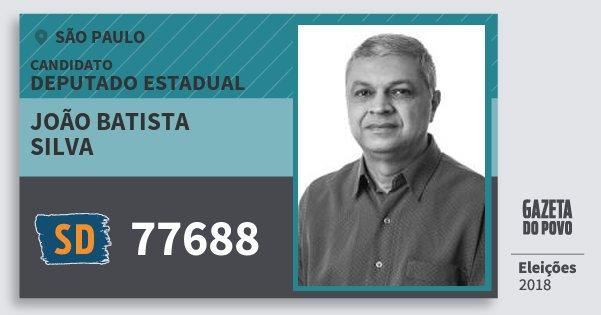 Santinho João Batista Silva 77688 (SOLIDARIEDADE) Deputado Estadual | São Paulo | Eleições 2018
