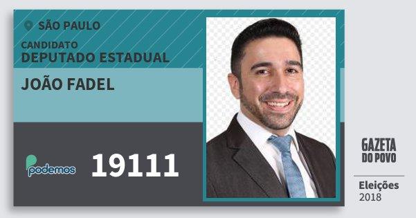 Santinho João Fadel 19111 (PODE) Deputado Estadual | São Paulo | Eleições 2018