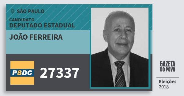 Santinho João Ferreira 27337 (DC) Deputado Estadual | São Paulo | Eleições 2018