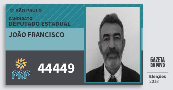Santinho João Francisco 44449 (PRP) Deputado Estadual | São Paulo | Eleições 2018