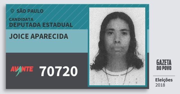 Santinho Joice Aparecida 70720 (AVANTE) Deputada Estadual | São Paulo | Eleições 2018