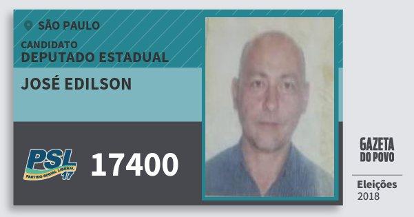 Santinho José Edilson 17400 (PSL) Deputado Estadual | São Paulo | Eleições 2018