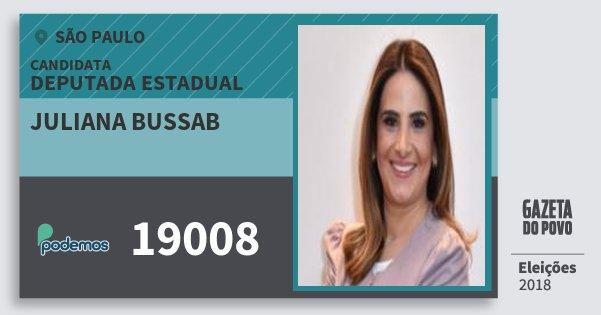 Santinho Juliana Bussab 19008 (PODE) Deputada Estadual | São Paulo | Eleições 2018