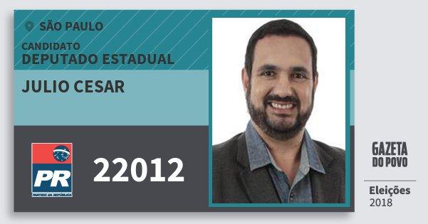 Santinho Julio Cesar 22012 (PR) Deputado Estadual | São Paulo | Eleições 2018