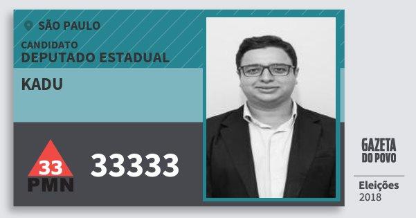 Santinho Kadu 33333 (PMN) Deputado Estadual | São Paulo | Eleições 2018