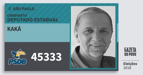 Santinho Kaká 45333 (PSDB) Deputado Estadual   São Paulo   Eleições 2018