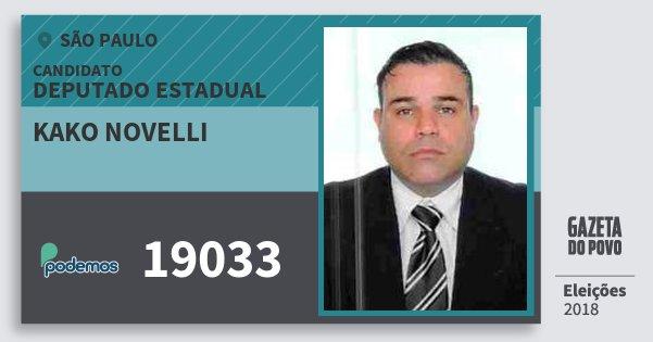 Santinho Kako Novelli 19033 (PODE) Deputado Estadual | São Paulo | Eleições 2018