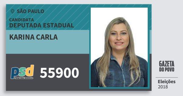 Santinho Karina Carla 55900 (PSD) Deputada Estadual | São Paulo | Eleições 2018