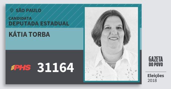 Santinho Kátia Torba 31164 (PHS) Deputada Estadual | São Paulo | Eleições 2018