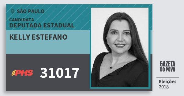 Santinho Kelly Estefano 31017 (PHS) Deputada Estadual | São Paulo | Eleições 2018