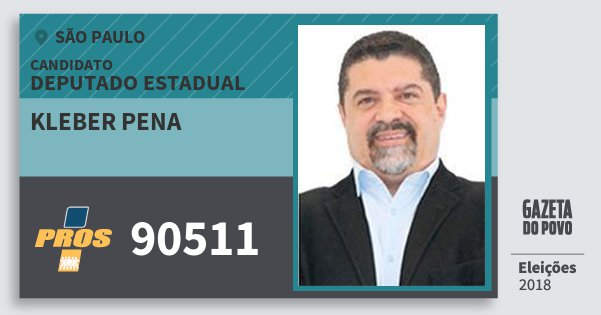 Santinho Kleber Pena 90511 (PROS) Deputado Estadual | São Paulo | Eleições 2018