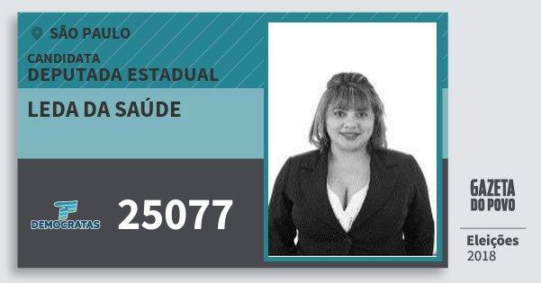 Santinho Leda da Saúde 25077 (DEM) Deputada Estadual | São Paulo | Eleições 2018