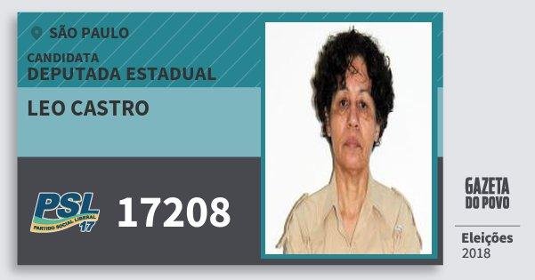 Santinho Leo Castro 17208 (PSL) Deputada Estadual | São Paulo | Eleições 2018