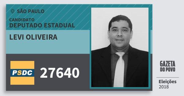 Santinho Levi Oliveira 27640 (DC) Deputado Estadual | São Paulo | Eleições 2018