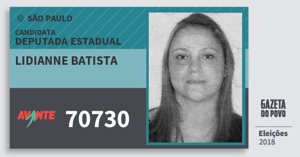 Santinho Lidianne Batista 70730 (AVANTE) Deputada Estadual | São Paulo | Eleições 2018