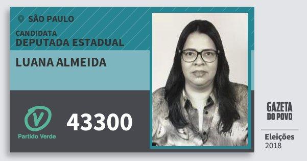 Santinho Luana Almeida 43300 (PV) Deputada Estadual   São Paulo   Eleições 2018