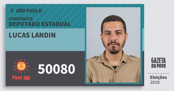 Santinho Lucas Landin 50080 (PSOL) Deputado Estadual | São Paulo | Eleições 2018