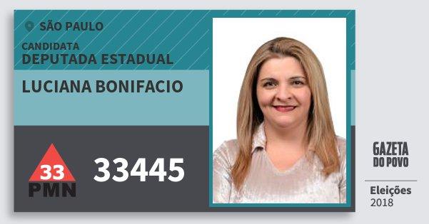 Santinho Luciana Bonifacio 33445 (PMN) Deputada Estadual | São Paulo | Eleições 2018