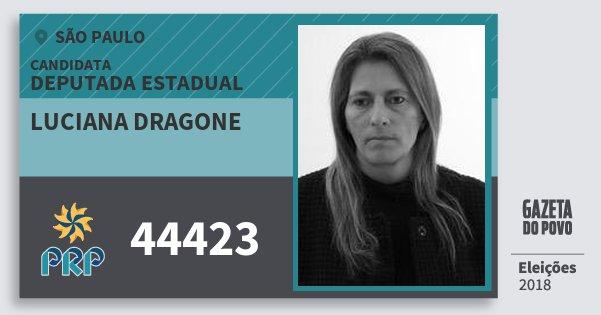 Santinho Luciana Dragone 44423 (PRP) Deputada Estadual | São Paulo | Eleições 2018