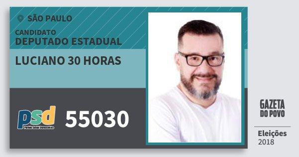 Santinho Luciano 30 Horas 55030 (PSD) Deputado Estadual | São Paulo | Eleições 2018