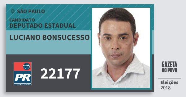 Santinho Luciano Bonsucesso 22177 (PR) Deputado Estadual | São Paulo | Eleições 2018