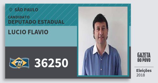 Santinho Lucio Flavio 36250 (PTC) Deputado Estadual | São Paulo | Eleições 2018