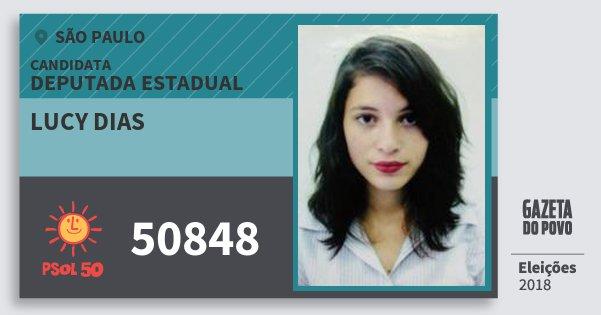 Santinho Lucy Dias 50848 (PSOL) Deputada Estadual | São Paulo | Eleições 2018