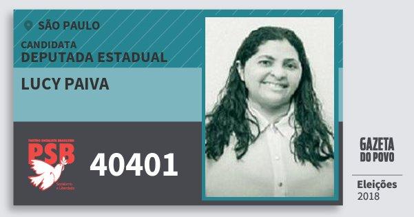 Santinho Lucy Paiva 40401 (PSB) Deputada Estadual | São Paulo | Eleições 2018
