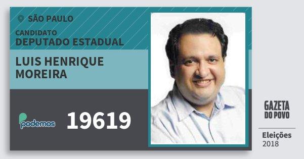 Santinho Luis Henrique Moreira 19619 (PODE) Deputado Estadual | São Paulo | Eleições 2018