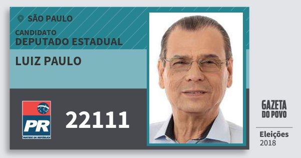 Santinho Luiz Paulo 22111 (PR) Deputado Estadual | São Paulo | Eleições 2018