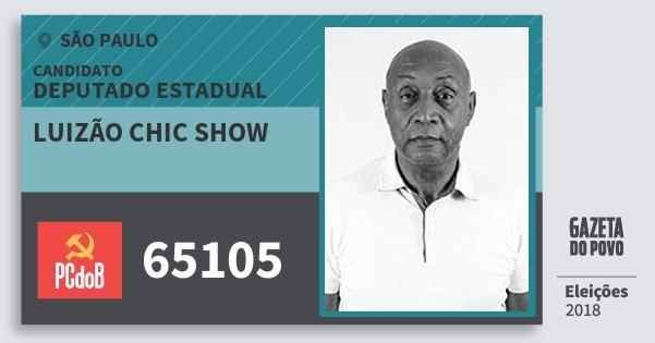 Santinho Luizão Chic Show 65105 (PC do B) Deputado Estadual   São Paulo   Eleições 2018