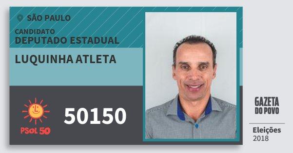 Santinho Luquinha Atleta 50150 (PSOL) Deputado Estadual | São Paulo | Eleições 2018
