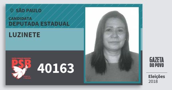 Santinho Luzinete 40163 (PSB) Deputada Estadual   São Paulo   Eleições 2018