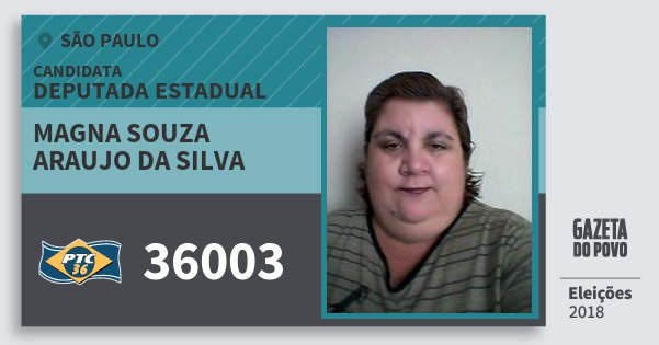 Santinho Magna Souza Araujo da Silva 36003 (PTC) Deputada Estadual | São Paulo | Eleições 2018