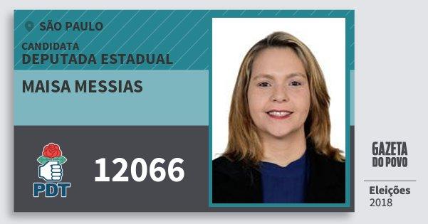Santinho Maisa Messias 12066 (PDT) Deputada Estadual | São Paulo | Eleições 2018